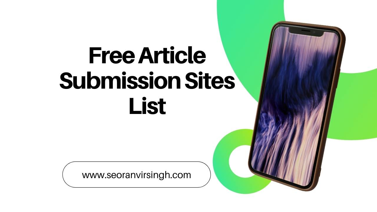 Best Free Article Submission Sites List