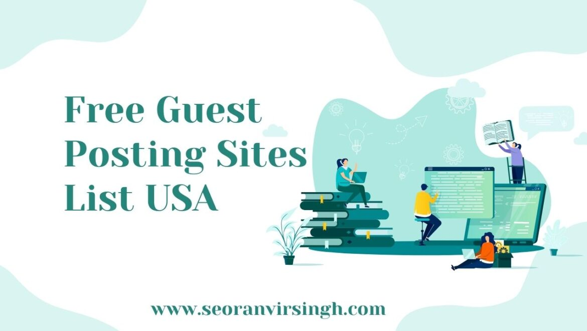 Free Guest Posting Sites List USA