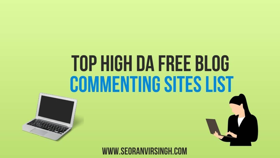Top High DA Free Blog Commenting Sites List